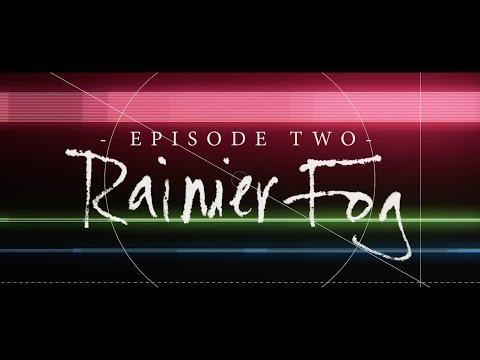 Black Antenna: Episode 02 (Rainier Fog)