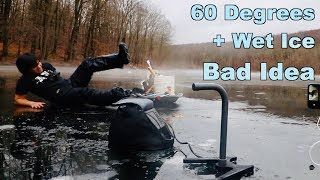 Ice Fishing in WARM Weather... Do Not Attempt!!!