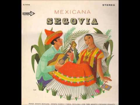 Manuel Ponce - Sonata Mexicana (Andres Segovia)