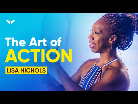The Art of Action by Lisa Nichols
