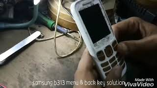 Samsung b 313e minu & back key solution