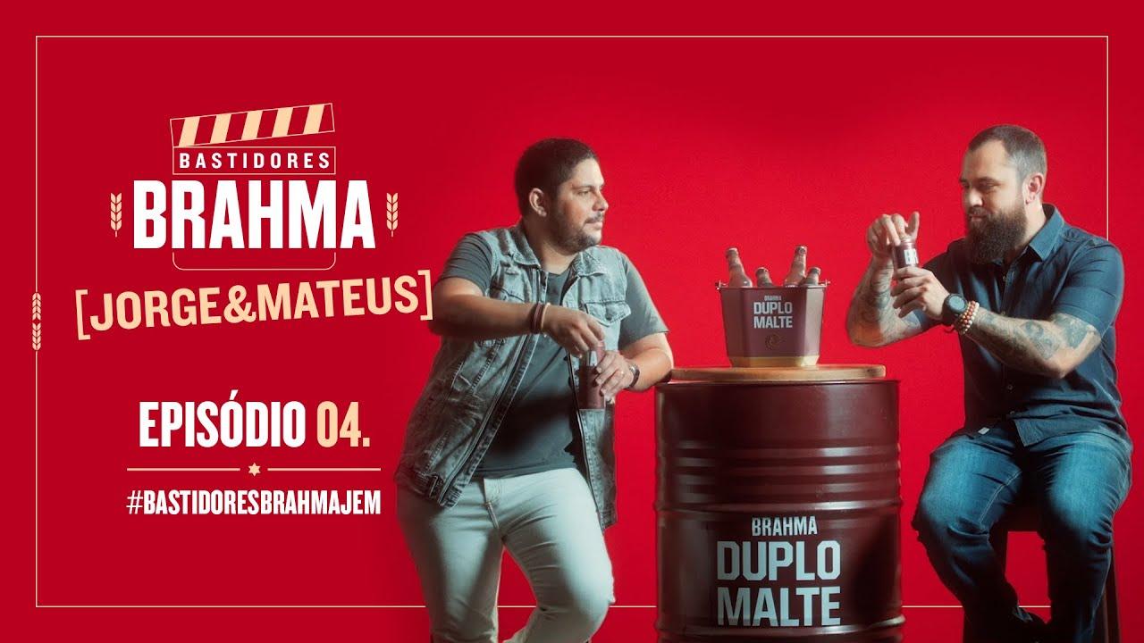 #BastidoresBrahmaJeM - Episódio 4 - Jorge & Mateus
