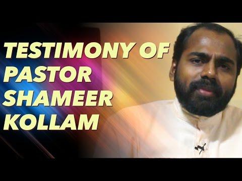 Testimony of Pastor Shameer Kollam