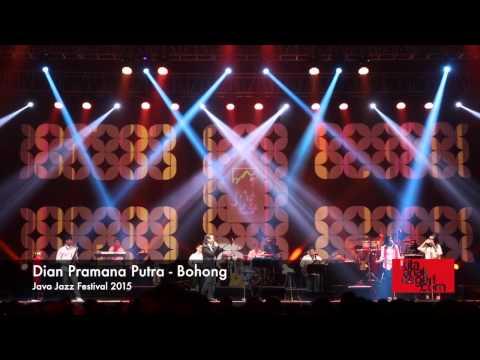 Dian Pramana Poetra - Bohong | Java Jazz Festival 2015