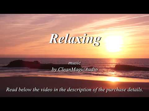 Relaxing - Royalty Free Music