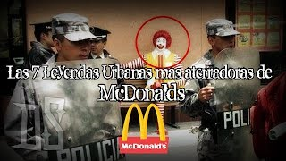 Las 7 Leyendas Urbanas mas Aterradoras de McDonald's