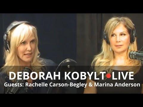 Deborah Kobylt LIVE: Rachelle Carson-Begley and Marina Anderson