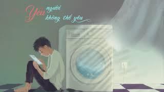 Yêu Người Không Thể Yêu - Mr. Siro - Bình Minh Vũ [ Lyrics Video ]