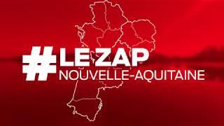 #LeZapNouvelleAquitaine du lundi 18 mars 2019