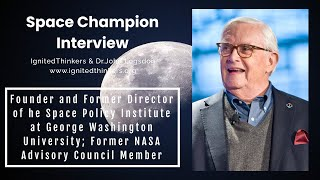 Dr. John Logsdon: Founder of the Space Policy Institute at George Washington University