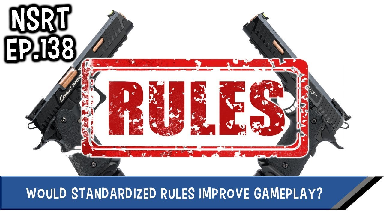 Would Standardized Rules Improve Airsoft Gameplay? - NSRT Ep 138