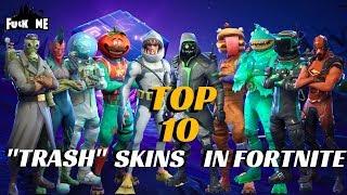 TOP 10 TRASH SKINS IN FORTNITE BATTLE ROYAL UGLY! ASF!!!?!?!