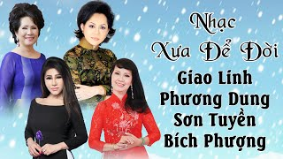 Những Danh Ca Có Giọng Hát Hay Nhất Ở Việt Nam - Giao Linh, Phương Dung, Sơn Tuyền,Bích Phượng
