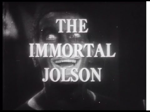 Hollywood & the Stars  The Immortal Jolson