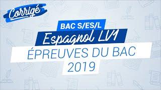 bac-2019-correction-de-l39preuve-d39espagnol-lv1-pour-les-s-es-et-l