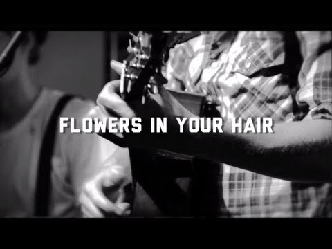 The Lumineers - Flowers In Your Hair (Live Do317 Lounge Session)