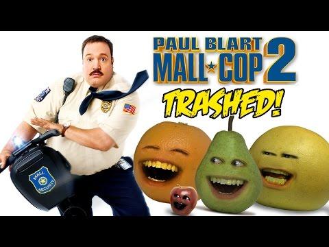 Annoying Orange - PAUL BLART MALL-COP 2 TRAILER Trashed!!