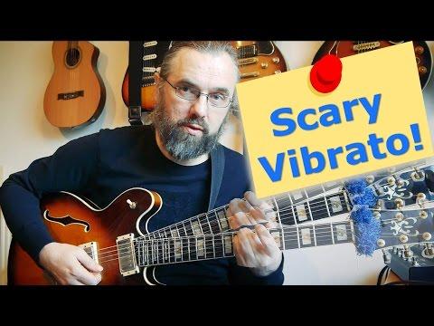 Scary Vibrato! - Guitar Lesson