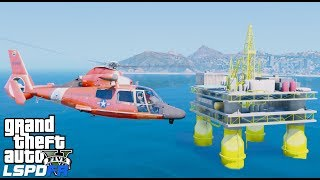 GTA 5 LSPDFR Coastal Callouts - Coast Guard Helicopter Rescue From Oil Platform & Boat Medevac