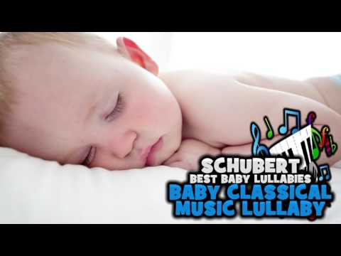 💕Baby Lullaby Music Classical Music for Babies Music to Put a Baby To Sleep