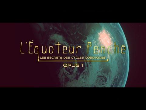 L'équateur penché (Cycles Cosmiques)