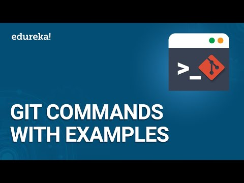 Git Commands With Examples | Git Tutorial | Git Branching & Merging |  DevOps Training | Edureka