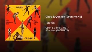 Chop & Quench (Jeun Ko Ku)
