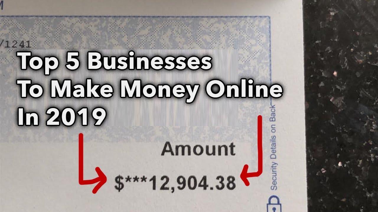 Top 5 Best Business Models To Make Money In 2019 Make Money Online