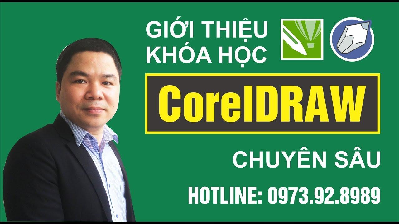 Khóa Học CorelDraw X7, CorelDraw 12 Chuyên Sâu | Học Thiết Kế Đồ Họa Cơ Bản Nâng Cao