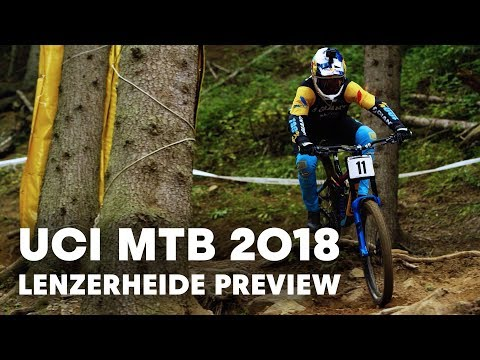 What To Expect From The Downhill World Champs In Lenzerheide   UCI MTB 2018