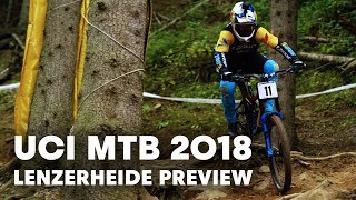 What To Expect From The Downhill World Champs In Lenzerheide | UCI MTB 2018