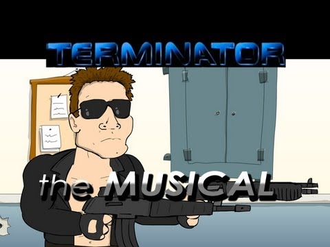 ♪ TERMINATOR THE MUSICAL  Animation Parody
