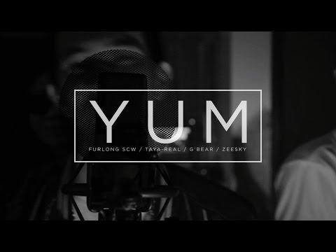 YUM - FURLONG | TAYA-REAL | G'BEAR | ZEESKY