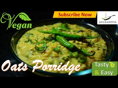 अगर-इस-तरह-बनाएंगे-ओट्स-का-दलिया(oats-dalia)-तो-बच्चे-भी-चाट-चाट-कर-खाएंगे|-vegan-oats-porridge