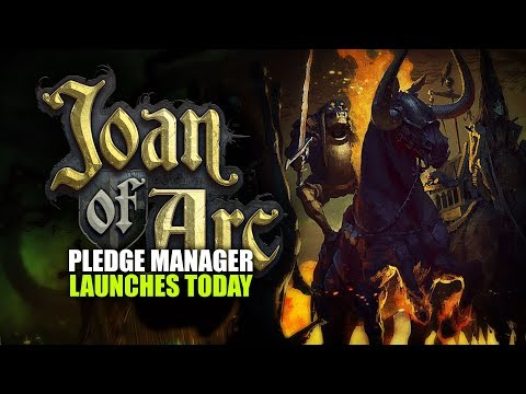 Joan of Arc: Pledge Manager Launches Today!