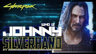 Who Johnny Silverhand REALLY is - Keanu Reeves in Cyberpunk 2077