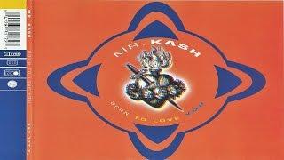 Скачать Mr Kash Born To Love You