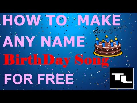 HOW TO MAKE HAPPY BIRTHDAY SONG OF ANY NAME FOR FREE !!! { IN HINDI}