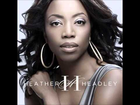 Heather Headley - One last cry.