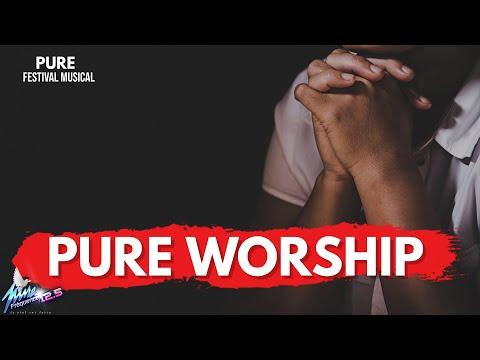 PUR FESTIVAL MUSICAL : PURE WORSHIP