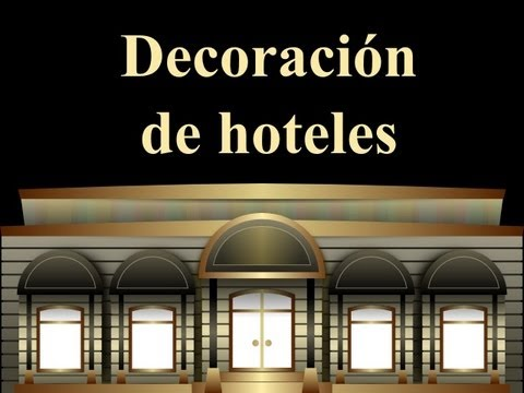 decoraci n de hoteles criterios de dise o interior