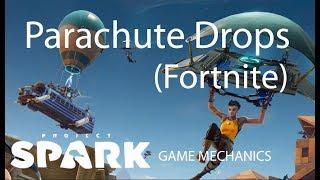 Project Spark Game Mechanics: Fortnite Parachute Drop