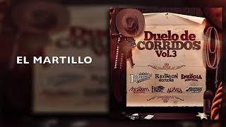 La Fiera De Ojinaga - El Martillo - Duelo De Corridos Vol. 3