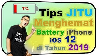 Tips Jitu menghemat Battery iPhone iOS 12 di tahun 2019 INDONESIA - iNitial E