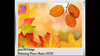 Deep Healing Music, Relaxing Music, Meditation Music, Sleep Music, Study Music, Piano 0031