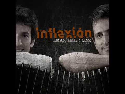 Lautaro Emiliano Greco - Inflexión (Full Álbum)