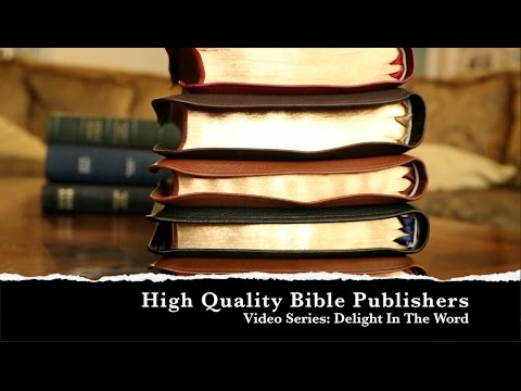 Quality Bible Publishers: Delight In The Word ~ Episode 16