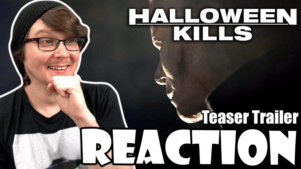Halloween 2020 Trailer Reactions HALLOWEEN KILLS   Teaser Trailer Reaction!   YouTube
