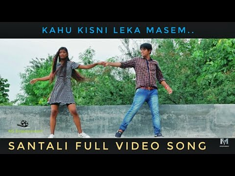 Superhit Santali Video 2018 | Kahu Kisni Leka | New Santali Video 2018