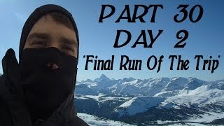 DanQ8000's Banff Snowboard Trip 2014 - Part 30 - Final Run Of The Trip (GoPro)